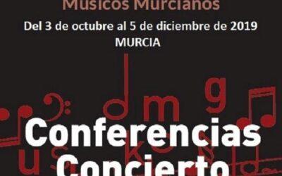 Músicos Murcianos: ciclo de conferencias-concierto