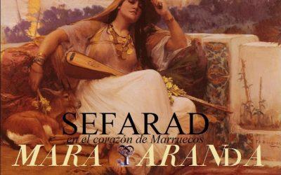 """Mara Aranda publica nuevo trabajo: """"Sefarad en el corazón de Marruecos"""""""